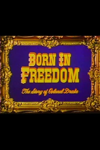 Poster of Born in Freedom: The Story of Colonel Drake