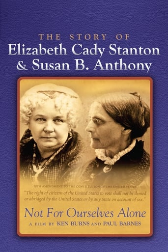 Poster of Not for Ourselves Alone: The Story of Elizabeth Cady Stanton & Susan B. Anthony
