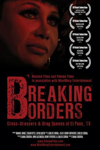 Breaking Borders: Cross-Dressers & Drag Queens of El Paso, TX