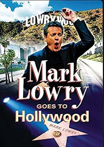 Poster of Mark Lowry Goes to Hollywood