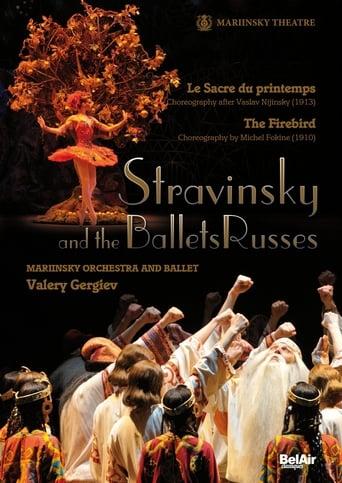 Stravinsky et les Ballets Russes: L'oiseau de feu / Le Sacre du Printemps