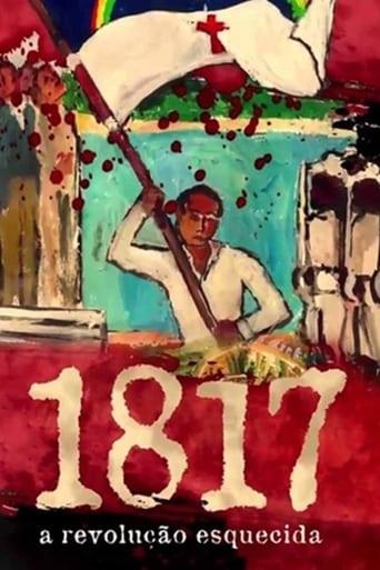 Poster of 1817: A Revolução Esquecida