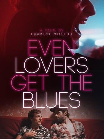 Assistir Even Lovers Get The Blues online