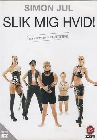 Simon Jul: Slik Mig Hvid!