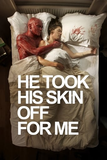 Poster of He Took His Skin Off for Me
