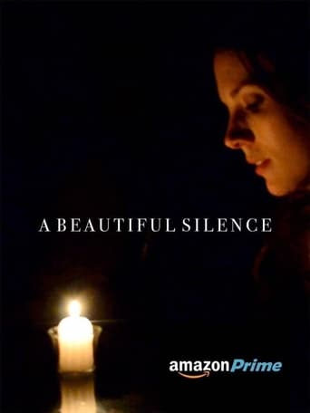 A Beautiful Silence