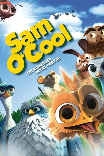 Sam O'Cool - Ein schräger Vogel hebt ab! - Animation / 2015 / ab 0 Jahre
