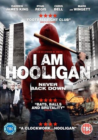 Poster of I Am Hooligan
