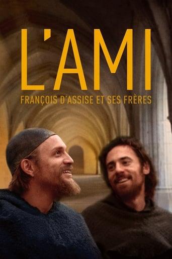 voir film L'Ami, François d'Assise et ses frères streaming vf