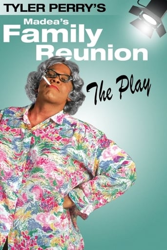 Poster of Tyler Perry's Madea's Family Reunion - The Play