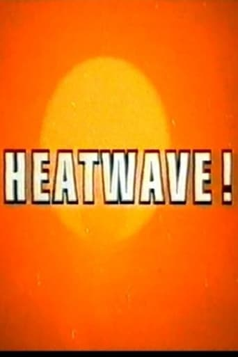 Poster of Heatwave!