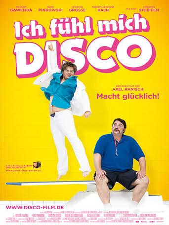 I Feel Like Disco poster