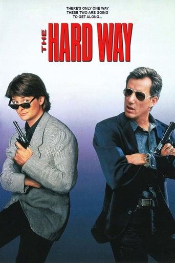 voir film La Manière forte  (The Hard Way) streaming vf