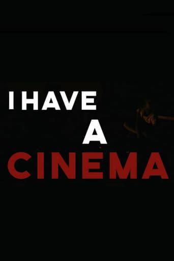 I Have A Cinema