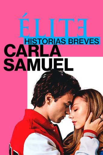 Élite Historias Breves: Carla y Samuel