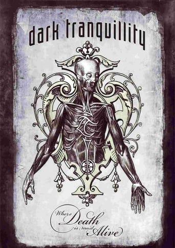 Dark Tranquillity: Where Death Is Most Alive