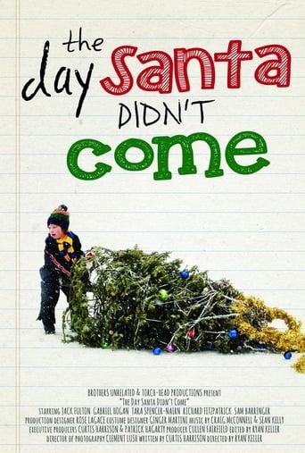 The Day Santa Didn't Come
