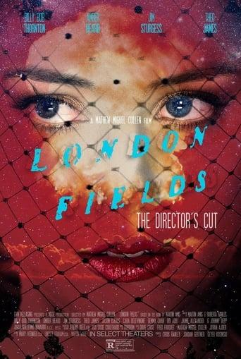 London Fields: The Director's Cut