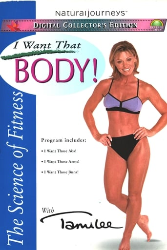 The Science of Fitness with Tamilee - I Want That Body!
