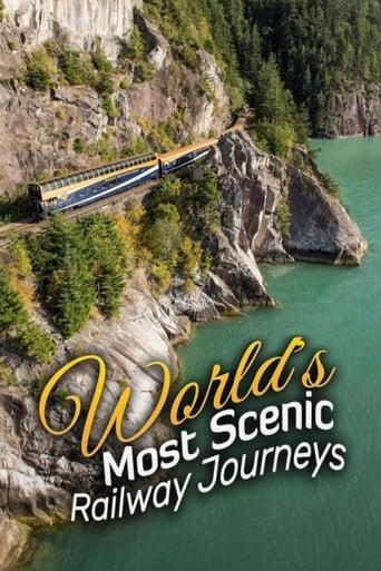 schönsten Zugreisen der Welt, Die