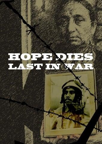 Hope Dies last in war