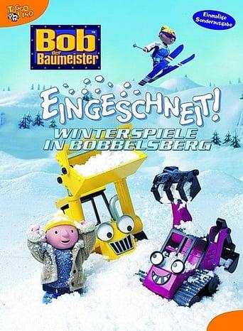 Bob der Baumeister - Eingeschneit. Winterspiele in Bobbelsberg