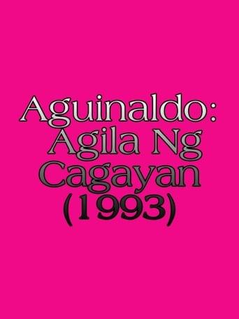 Watch Aguinaldo: Agila Ng Cagayan Free Movie Online