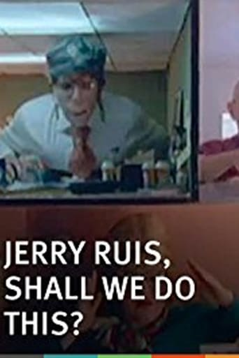 Jerry Ruis, Shall We Do This?
