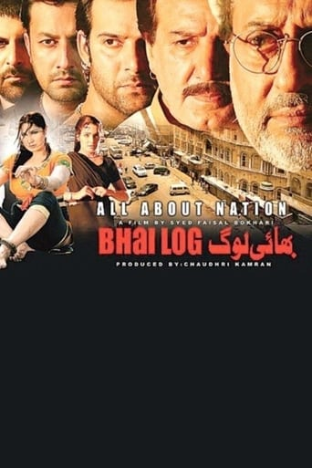 Bhai Log : All About Nation