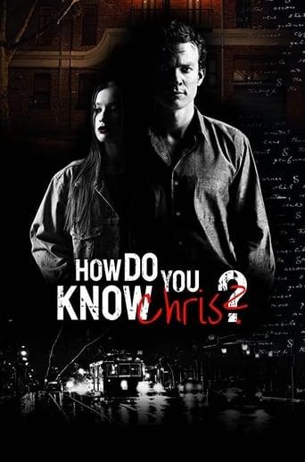 How Do You Know Chris?