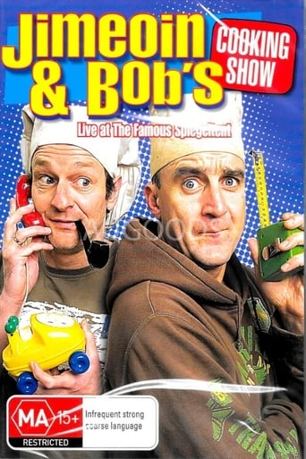 Jimeoin and Bob's Cooking Show: Live at the Famous Spiegeltent