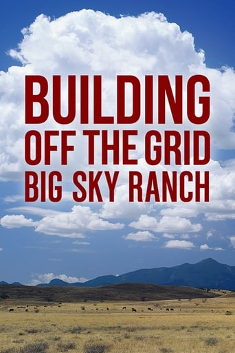 Building Off the Grid: Big Sky Ranch