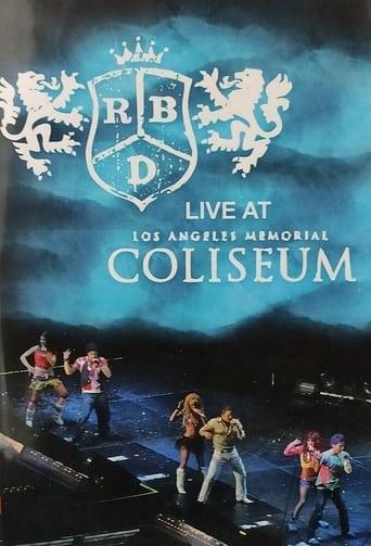 RBD - Live at Los Angeles Memorial Coliseum
