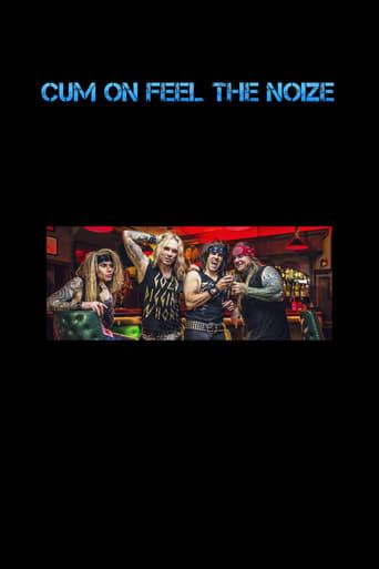 Watch Cum On Feel The Noize Online Free Putlockers
