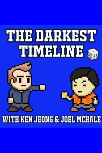 Capitulos de: The Darkest Timeline with Ken Jeong & Joel McHale