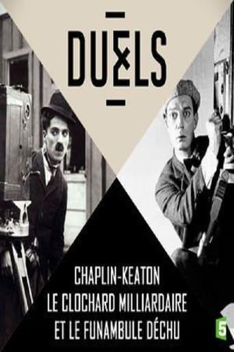 Duels: Chaplin - Keaton, le clochard milliardaire et le funambule déchu Movie Poster