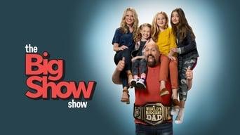 The Big Show Show (2020)