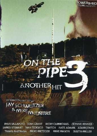 On the Pipe 3 - Another hit