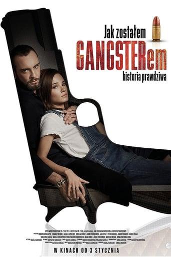 Poster of Jak zostałem gangsterem. Historia prawdziwa