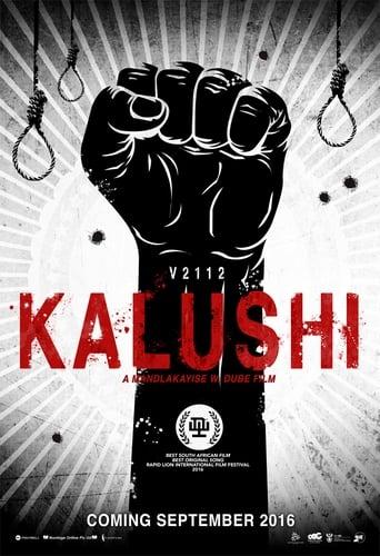 Poster of Kalushi : The Story Of Solomon Mahlangu