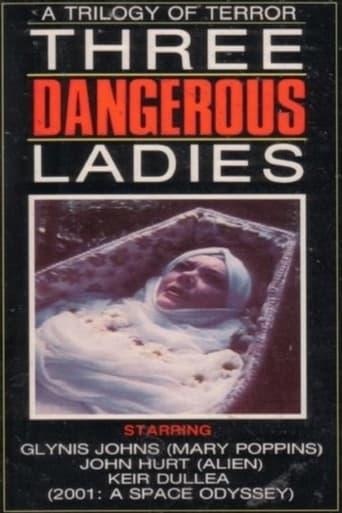 Three Dangerous Ladies