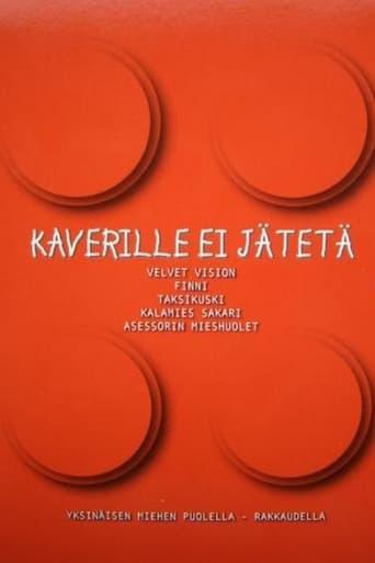 Poster of Kaverille ei jätetä