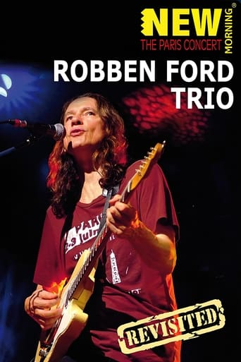 Robben Ford Trio: New Morning - The Paris Concert Revisted