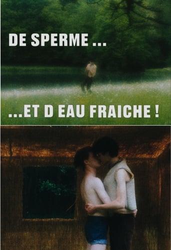 De Sperme et d Eau Fraiche Movie Poster