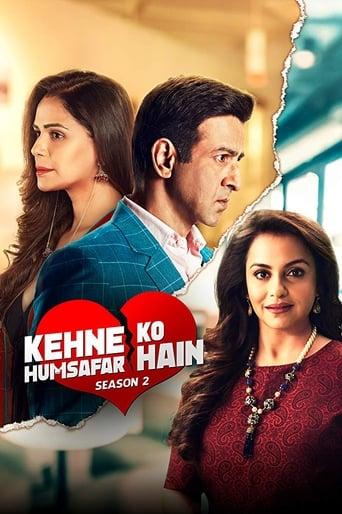 Poster of Kehne Ko Humsafar Hain