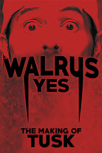 Poster of Walrus Yes: The Making of Tusk