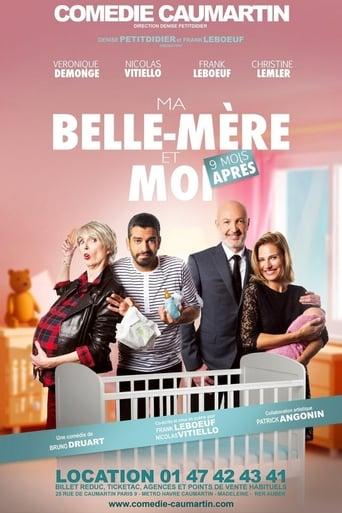 Watch Ma belle mère et moi... 9 mois après full movie online 1337x