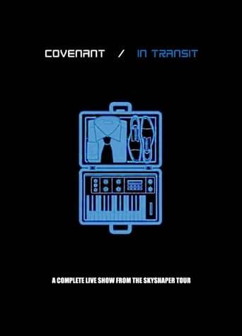 Covenant: In Transit (Live & Doku)