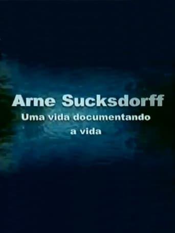 Poster of Arne Sucksdorff: Uma Vida Documentando a Vida