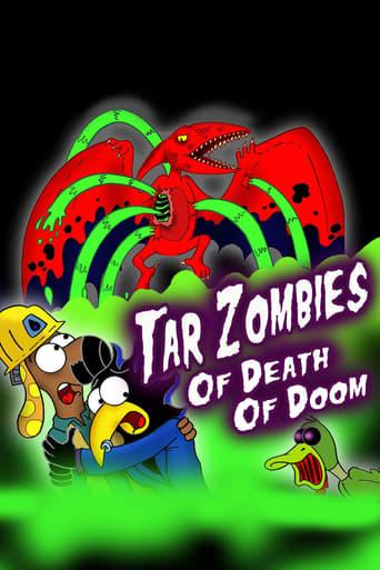 Tar Zombies of Death of Doom